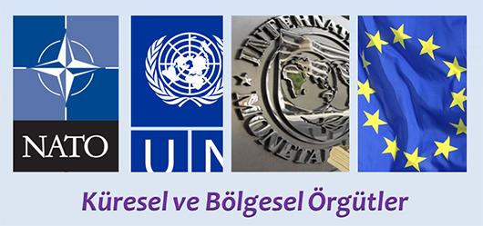 Türkiye hangi küresel bölgesel örgütlere üyedir?